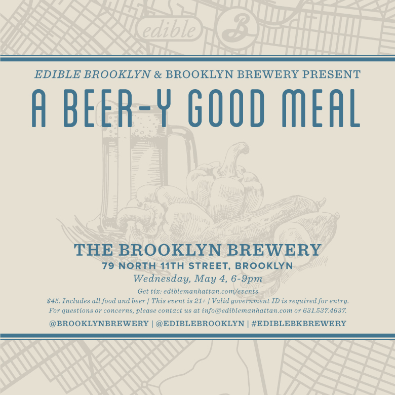 Beer-y Good Dinner at Brooklyn Brewery – May 4th