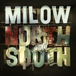 """Milow: Neues Album """"North and South"""" - Musik"""