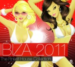 Sommersaison kann kommen! Ibiza 2011 – The Finest House Collection - Musik