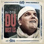 """DJ Ötzi samtweich! """"Du bist es"""" entzündet Gefühle!"""