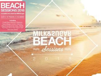 """Milk & Sugar veröffentlichen """"Beach Sessions 2018"""" - Musik News"""