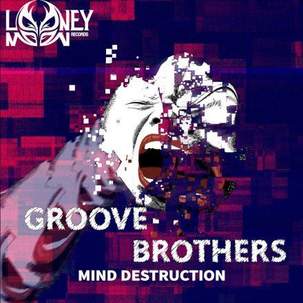 groove_brothers-Mind-Destruction