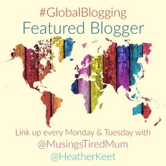 #GlobalBlogging Linky Featured Blogger Badge