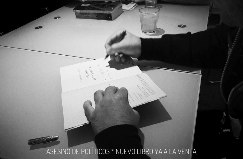 asesino de políticos. Firma de Libros