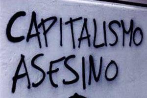 LoQueSomos_capitalismo_asesino