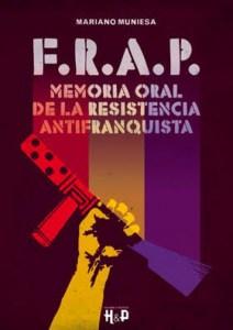 frap-memoria-oral-de-la-resistencia-antifranquista-lqs