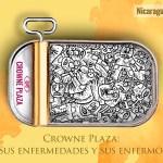 Crowne Plaza Managua, una empresa por los corredores de la vergüenza