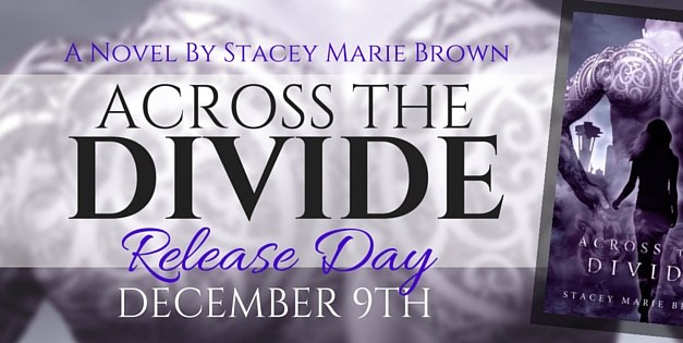 New Release: Across The Divide By Stacey Marie Brown