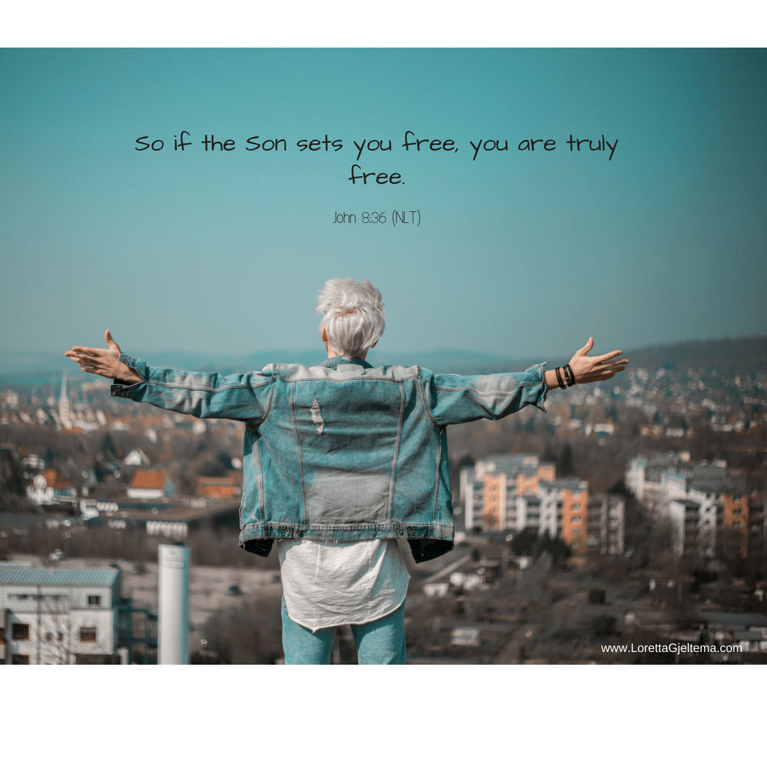 And if the son sets you free you are truly free