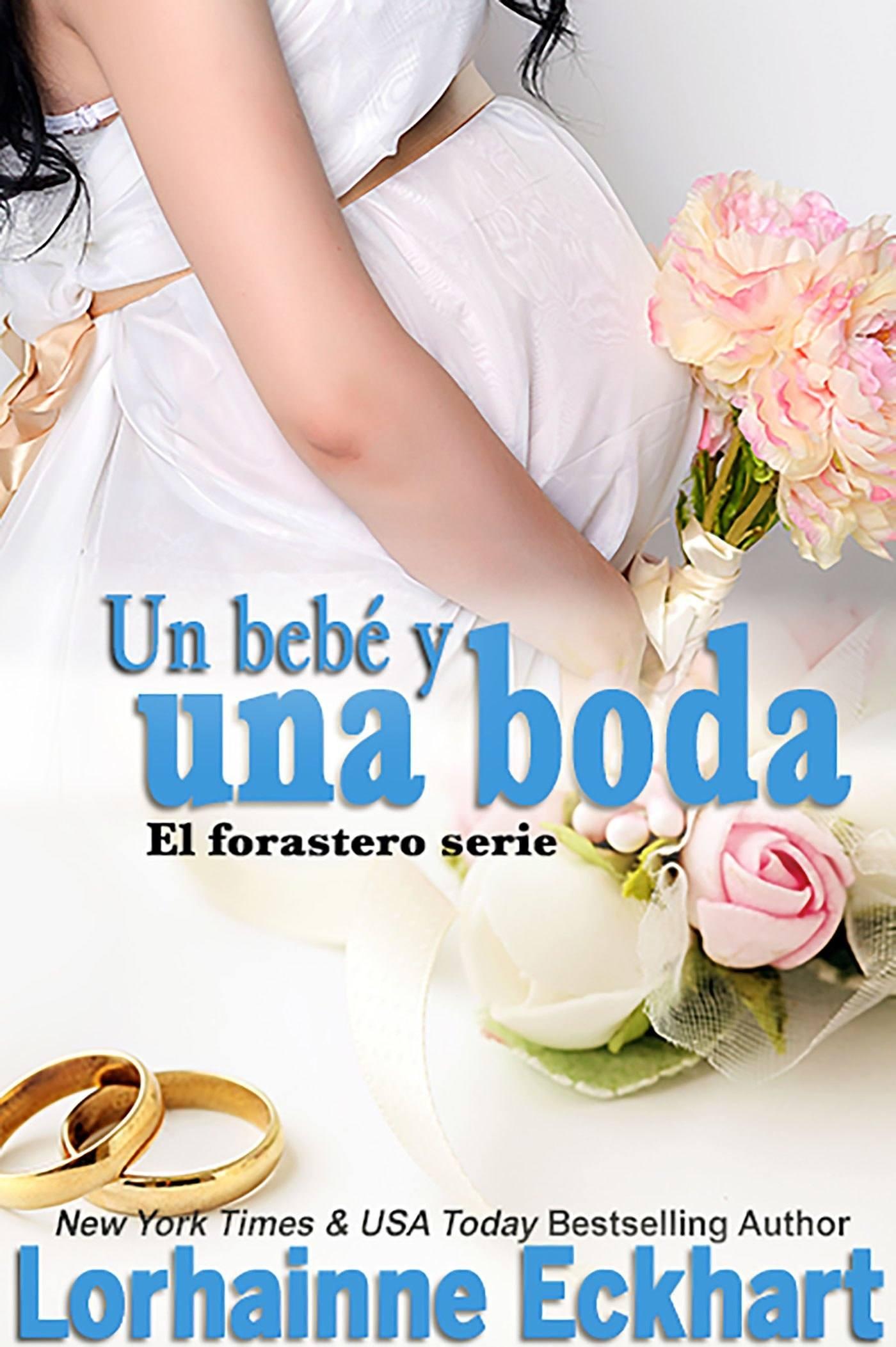 Un bebé y una boda