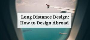 Long Distance Design