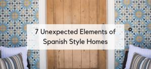 7 Decorative Elements of Spanish Style Homes