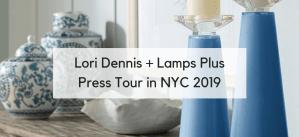 Lori Dennis and Lamps Plus Take New York City!