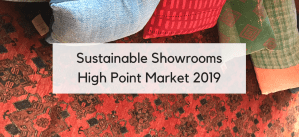 Shopping Sustainable Showrooms at High Point Market