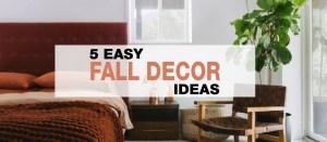 5 Easy Fall Decor Ideas
