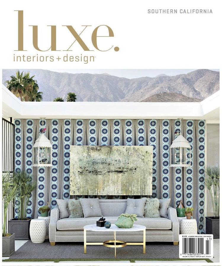 Luxe Magazine Summer 2014 Lori Dennis Celebrity Interior Designer cover