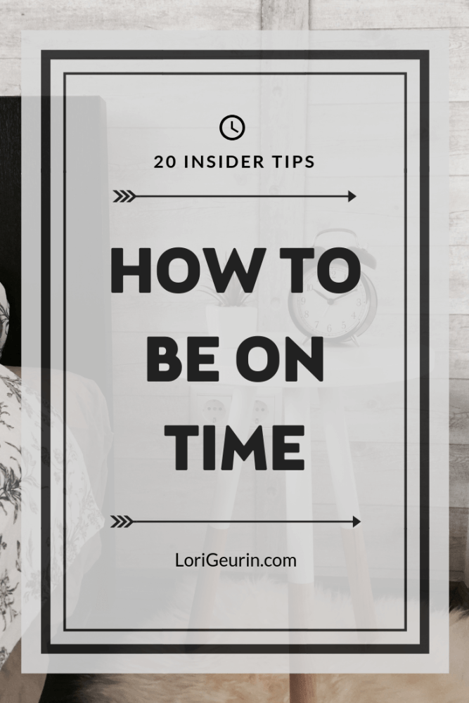 This article gives you 20 insider tips for being punctual. Learn how to develop healthy habits to help you be on time and succeed in life.