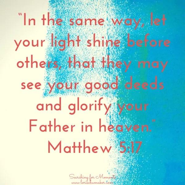 Matthew 5:17 - lorischumaker.com