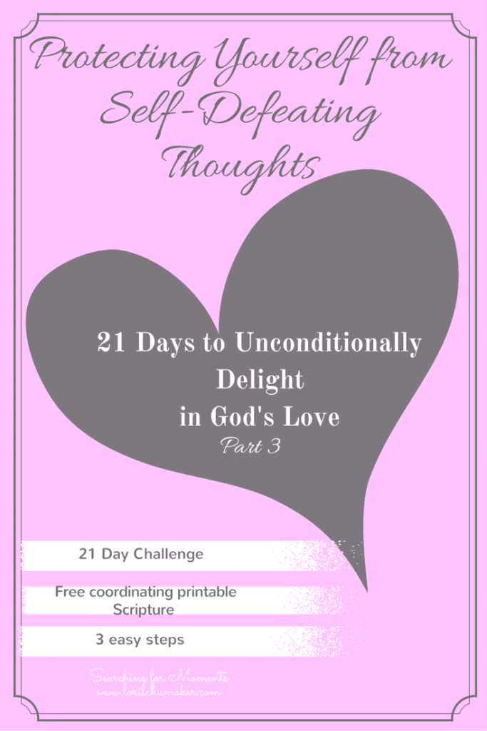 Protecting yourself from self-defeating thoughts.Strategies and scripture