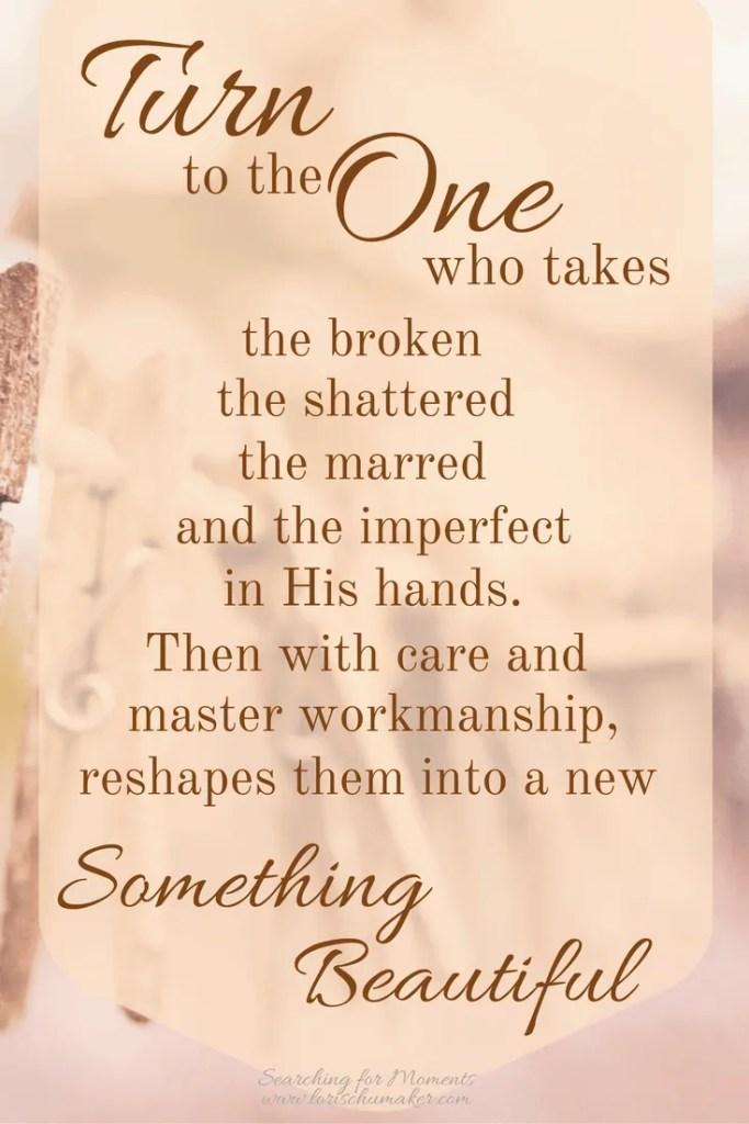 Putting the Broken Back Together {Moments of Hope Link-Up}