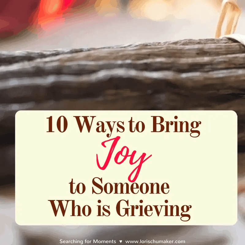 10 Ways to Bring Joy to Someone Who is Grieving {{Plus Giveaway}}
