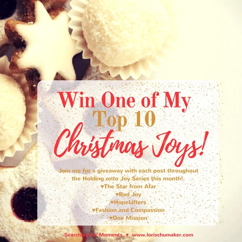 Win One of My Top 10 Christmas Joys! {#MomentsofHope Link-Up}