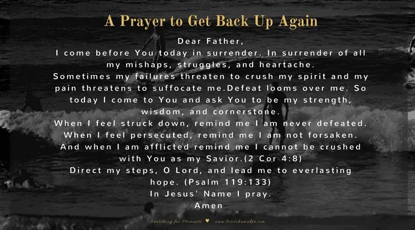Have you fallen hard and getting back up feels almost impossible? Just as an athlete keeps pushing toward the goal, we too must push toward that goal. And with God as our strength, and prayer as our weapon, all things are possible! -A Prayer for When You Need to Get Back Up Again - #MomentsofHope - Lori Schumaker