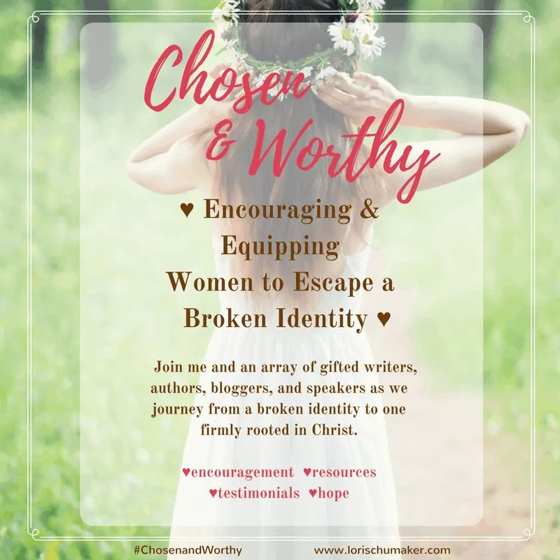 A Chosen and Worthy Identity; {#MomentsofHope Link-Up}