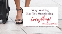 As you wait ... and wait ... and wait, have you questioned just what it is you are waiting on? Are you questioning your purpose? And questioning God? Don't lose hope and remember these 5 things we need to learn during this season of preparation! -Why Waiting Has You Questioning Everything - Lori Schumaker for Missional Women #ChosenandWorthy