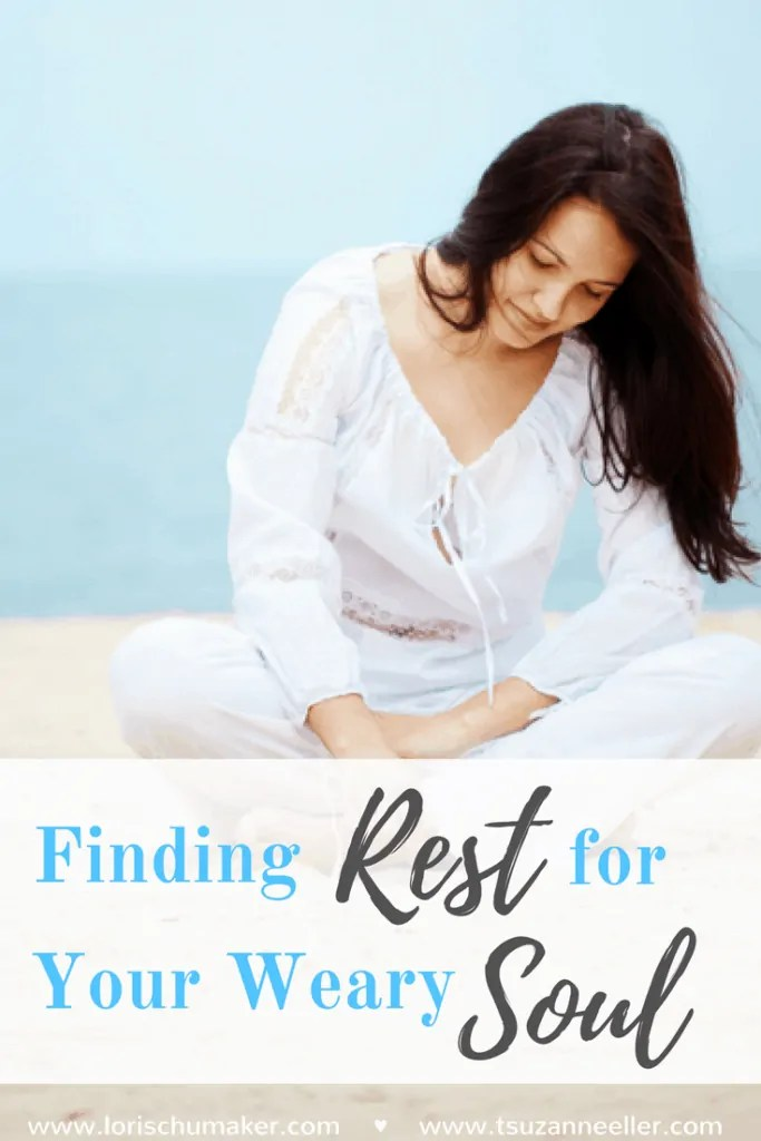Finding Rest for Your Weary Soul by Lori Schumaker for Suzie Eller