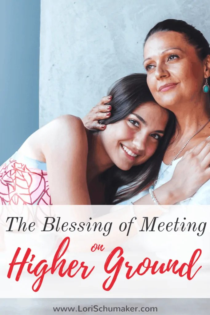 The Blessing of Meeting on Higher Ground #MomentsofHope | thoughts on friendship