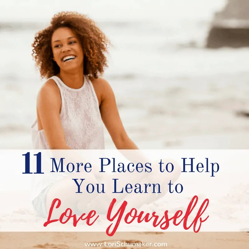 11 More Places to Help You Learn to Love Yourself {#MomentsofHope Link-Up}