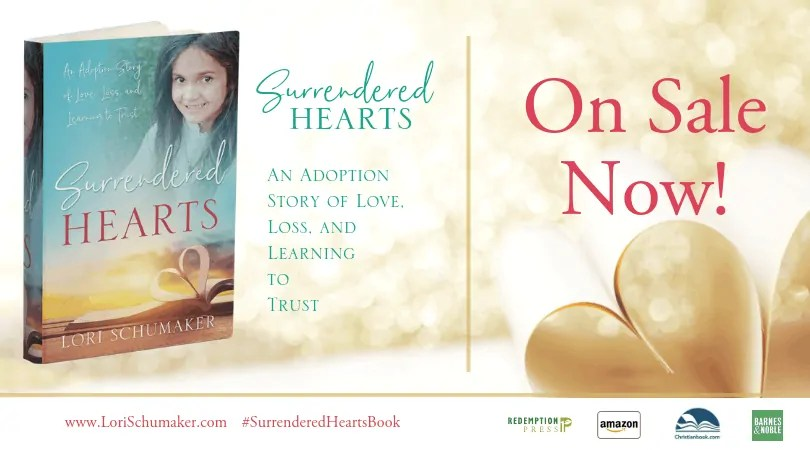 Surrendered Hearts: An Adoption Story of Love, Loss, and Learning to Trust | On sale now | Extra Images | Shareable Images #surrenderedheartsbook #newbooks #christianbooks #adoption #adoptionstories #nationaladoptionmonth