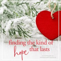 Finding the Kind of Hope that Lasts
