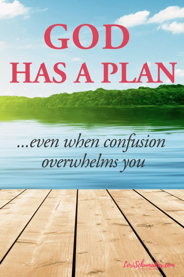 God has a plan. A good plan. Even when we are confused and overwhelmed. How do we follow His plan for our lives? #godsplan #hope #godslove #christianliving #livesurrendered