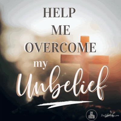 How do I overcome my unbelief? During the hardest times of life, when all seems lost and your circumstances unfair, your faith can take a beating. This man's encounter with Jesus in the book of Mark may resonate with you and give you hope. #faith #helpmebelieve #christianlife #christianliving #newtestament #thegospels #healing #hope