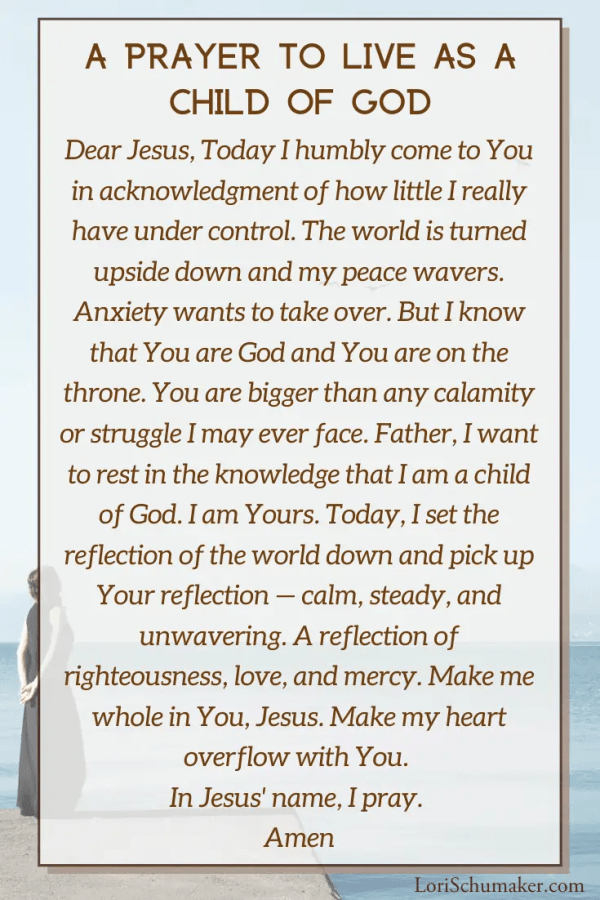 """Can you say, """"I am a child of God"""" and feel the power of that statement? Do the circumstances we currently face in our world leave you feeling unsteady? Fearful? Angry? There is not a better time to embrace God's love and live steady in His reflection. #godslove #iamachildofgod #hope #identityinchrist #prayer #bibleverses #journal #biblejournal"""