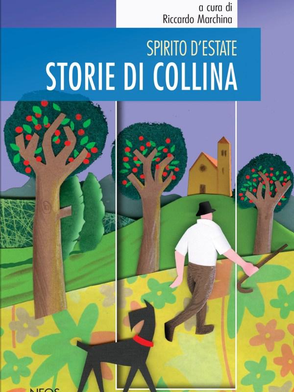 """""""Storie di collina"""" amplia la collana """"Spirito d'estate"""" di Riccardo Marchina"""