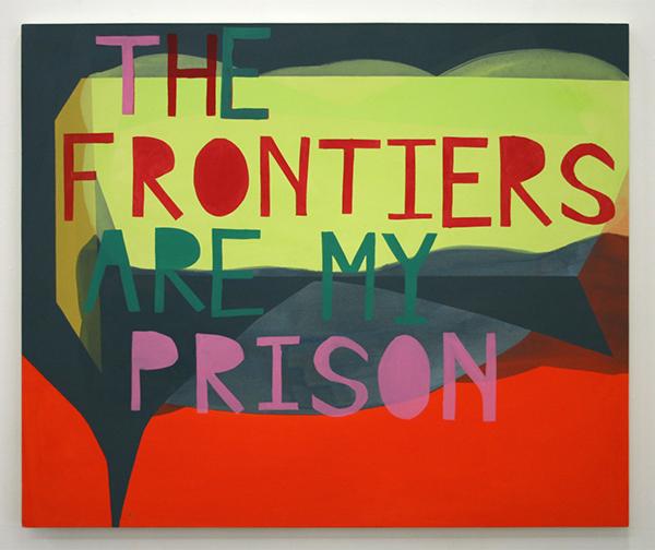 Kim van Norren - The Frontiers Are My Prison - 120x145cm Acrylverf op doek (tekst Leonard Cohen)