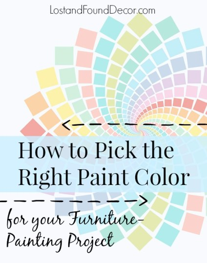 Picking the right paint color for your furniture project for How to pick furniture