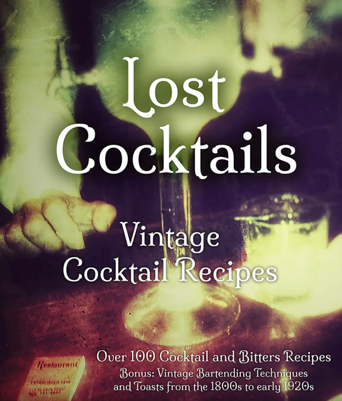 Lost Cocktails | A copacetic collection of vintage cocktail