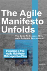The Agile Manifesto Unfolds