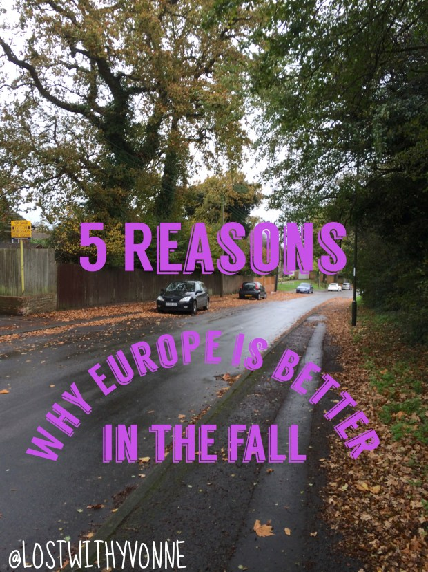 5 Reasons Why Europe is Better in the Fall