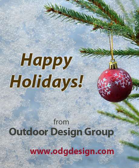 Happy Holidays from Outdoor Design Group