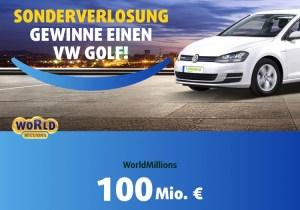 WorldMillions Sonderverlosung VW Golf 2018