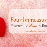 Four Immeasurables: Essence of Love in Buddhism