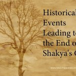 Historical Events Leading to the End of Shakya's Clan