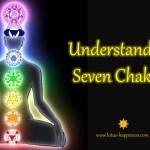 Understand the Seven Chakras