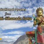 10 Inspirational Quotes from Cakkavatti-Sihanada Sutta