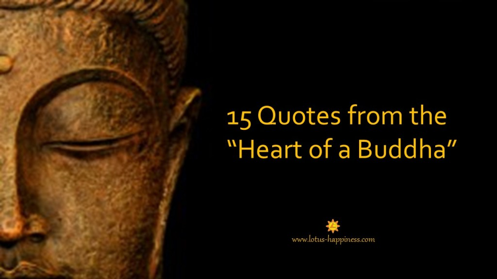 15 Quotes From The Heart Of A Buddha Lotus Happiness